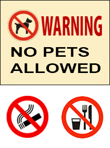 No pets, drinks & food allowed
